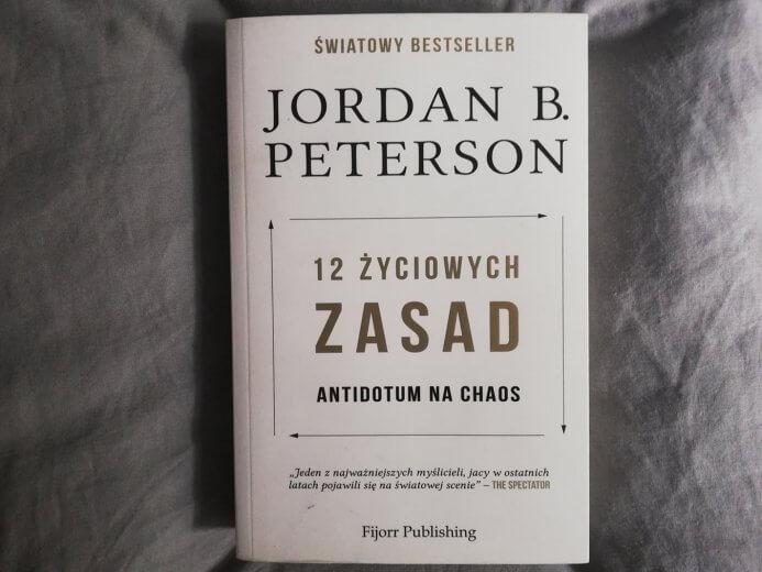 jordan peterson 12 życiowych zasad